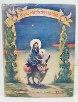 While Shepherds Watched Marguerite Vance Obed And Burro 1st Edition HC DJ 1946