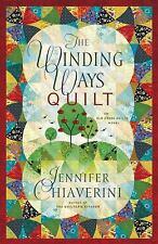 The Winding Ways Quilt (Elm Creek Quilts Series #12) Chiaverini, Jennifer Paper