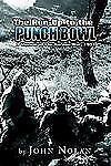 Nolan, John The Run-Up to the Punch Bowl: A Memoir o