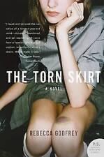 USED (VG) The Torn Skirt: A Novel by Rebecca Godfrey