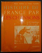Histoire de France par les chansons - T8 - La IIIe République de 1871 à 1918