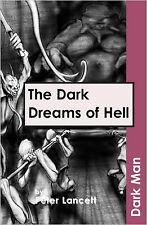 The Dark Dreams of Hell (Dark Man), New, Peter Lancett Book