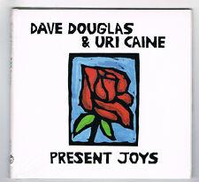 DAVE DOUGLAS & URI CAINE - PRESENT JOYS - 10 TRACKS - 2014 - NEUF NEW NEU