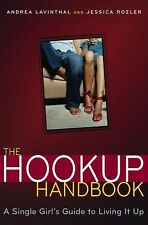 The Hookup Handbook: A Single Girl's Guide to Living It Up Rozler, Jessica, Lav