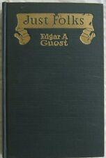 Just Folks Edgar A Guest 1917