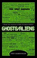 Ghosts/Aliens by Trey Hamburger