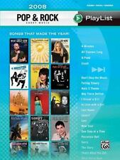 2008 Pop & Rock Sheet Music Playlist: Songs That Made the Year! (Piano/Vocal/Ch