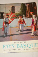 PAYS BASQUE-Peyré-album guide bleu,1957