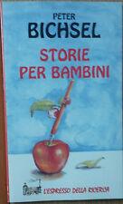Storie per bambini - Bichsel - Giunti Demetra,1996 - R