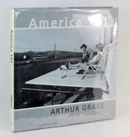 Signed First Edition Arthur Grace America 101 Hardcover w/Dustjacket