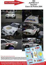 DÉCALS  1/43 réf  860  ALPINE Gr F Boucher  Coeur de France 2004