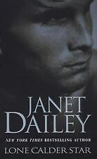 Lone Calder Star (Zebra Contemporary Romance) by Janet Dailey, Good Book