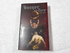 Vampire The Requiem A Hunger Like Fire novel Greg Stolze White Wolf