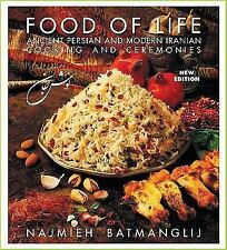 Food of Life: Ancient Persian and Modern Iranian Cooking and Ceremonies (Hardbac