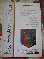 Bourgogne Revue Généalogie Nos Ancêtres et nous - N°103- 2004 Côte d'Or Nièvre