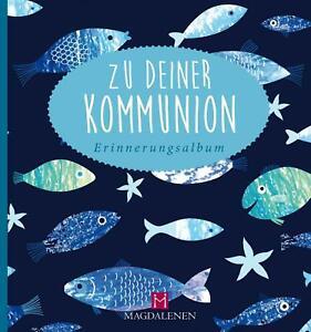 Zu deiner Kommunion   Erinnerungsalbum   Christine Paxmann   Buch   .   Deutsch