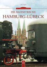 Die Bahnstrecke Hamburg-Lübeck Schleswig Holstein Bildband Bilder Buch Fotos AK