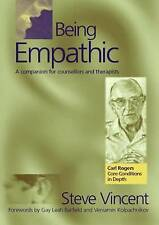 Being Empathic: A Companion for Counsellors and Therapists (Carl Rogers' Core Co