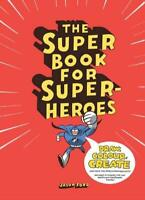 (Very Good)-The Super Book for Super-Heroes (Paperback)-Jason Ford-1780673051