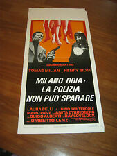 LOCANDINA,1974,MILANO ODIA LA POLIZIA NON PUO' SPARARE,LENZI,MILIAN SILVA,