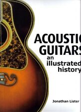 Acoustic Guitars: An Illustrated History