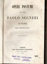 1857 - OPERE POSTUME DEL PADRE PAOLO SEGNERI
