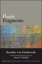 Poetic Fragments (SUNY Series in Contemporary Continental Philosophy), , Von Gün