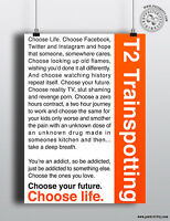 TRAINSPOTTING 2 Monologue 'Choose Life' Movie Poster, Typography Film Posteritty
