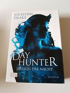 Dayhunter Jägerin der Nacht von Jocelynn Drake