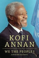 We The Peoples: A UN for the 21st Century, Kofi A. Annan, Very Good, Hardcover
