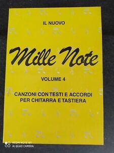 IL NUOVO MILLE NOTE VOLUME 4 CANZONI CON TESTI E ACCORDI PER CHITARRA E TASTIERA