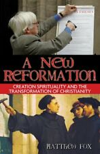 New ListingA New Reformation: Creation Spirituality and the Transformation of Christianity