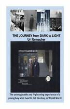 Journey from Dark to Light: Journey from Dark to Light : The JOURNEY from...