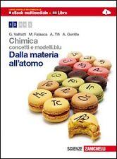 Chimica: concetti e modelli.blu. Dalla materia all'atomo. Con espansione online.