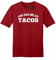 You Had Me At Tacos Funny  Mens Soft T Shirt Cute Taco Lover Mexican Food Tee Z2