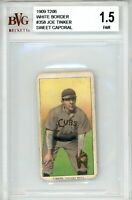1909 T206 Baseball Joe Tinker White Border Sweet Caporal Card # 358 BGS 1.5 w/ 8