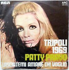 DISCO VINILE 45 GIRI PATTY PRAVO TRIPOLI 1969 LASCIATEMI AMRE CHI VOGLIO