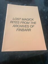 LOST MAGICK RITES by Marcus T Bottomley. Finbarr.  Magic Grimoire Occult