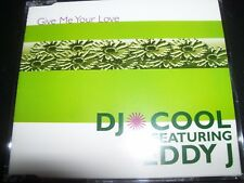 DJ Cool Featuring Eddy J ‎– Give Me Your Love Australian CD Single – Like New