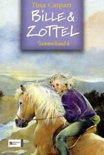 Bille und Zottel Sammelband 06 von Tina Caspari (2005, Gebundene Ausgabe)