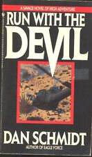 Run with the Devil by Dan Schmidt (1991, Paperback)