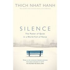 Silence The Power of Quiet in a World Full of Noise Buddist Buddhism Monk Book