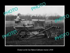 OLD 8x6 HISTORIC PHOTO OF FARMER & HIS CATERPILLER FIFTEEN TRACTOR c1930 1