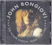 JOHN BONGIOVI -Bon Jovi  - The Power Station Years 1980-1983 > CD