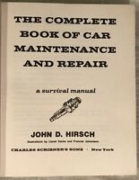 Vintage THE COMPLETE BOOK OF CAR MAINTENANCE AND REPAIR By John D Hirsch 1973 HC
