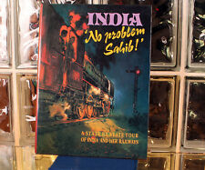 INDIA No Problem Sahib - A State By State Tour of India and Her Railways LIKENEW