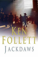 JACKDAWS, Follett, Ken, Very Good Book