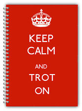 A5 NOTEBOOKS STANDARD /50 LINED PAGES/KEEP CALM & TROT ON GIFT FOR ALL/RIDERS