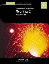 Mechanics 2 (International) (Cambridge International Examinations), Quadling, Do