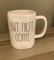 Rae Dunn - BUT FIRST, COFFEE - LL White Ceramic Coffee Mug